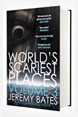 World's Scariest Places: Volume Three: Two scary books by the new master of horror (World's Scariest Places Boxset Book 3) Kindle Edition