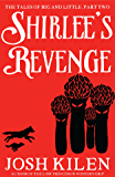 Shirlee's Revenge (Big and Little #2) (Tell Me A Story Bedtime Stories for Kids Book 6)