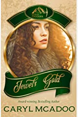 Jewel's Gold: Companion Book Six to the Texas Romance Family Saga (Gold Diggers Collection One 4) Kindle Edition