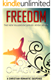 Freedom- The New Rulebook Christian Suspense Series- Book #7