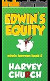 Edwin's Equity (Edwin Burrows Mystery Book 5)