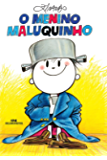 O Menino Maluquinho (Portuguese Edition)
