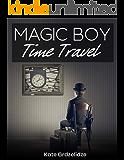 Magic Boy : Time Travel