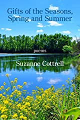 Gifts of the Seasons, Spring and Summer Paperback