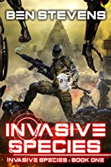 Invasive Species: An Epic Military Sci-Fi Series Kindle Edition