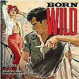 Born Wild [Double CD]