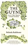 The Guynd: Love & Other Repairs in Rural Scotland