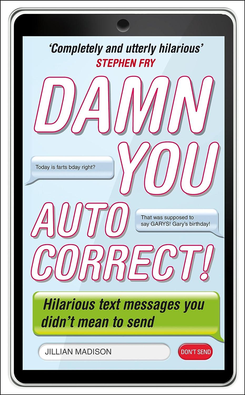 Damn You Autocorrect Ebook Jillian Madison Amazon Co Uk