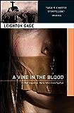 A Vine in the Blood (A Chief Inspector Mario Silva Investigation Book 5)