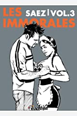 Les Immorales - Volume 3 (French Edition) Kindle Edition