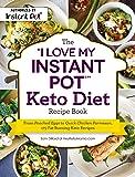 "The ""I Love My Instant Pot®"" Keto Diet Recipe"