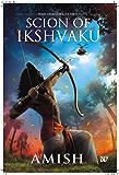 Scion of Ikshvaku: 1 (Ram Chandra Series)