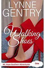 Walking Shoes: Triumph over Tragedy (Mt. Hope Southern Adventures Book 1) Kindle Edition