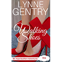 Walking Shoes: Triumph over Tragedy (Mt. Hope Southern Adventures Book 1)