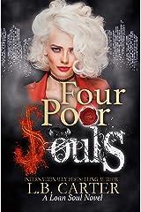 Four Poor Souls (Loan Soul Book 4) Kindle Edition