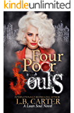 Four Poor Souls (Loan Soul Book 4)