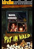 Pat im Wald (German Edition)