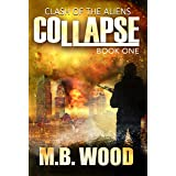Collapse (Clash of the Aliens Book 1)