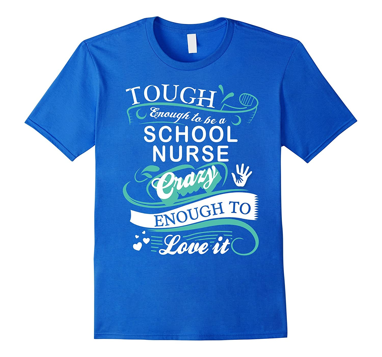 89eb3f9c37 Great Gift T-Shirt for School Nurse Funny Quotes-TD – theteejob