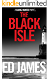 The Black Isle (Craig Hunter Police Thrillers Book 3)