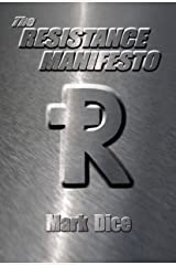 The Resistance Manifesto Kindle Edition
