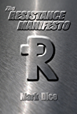 The Resistance Manifesto (English Edition)