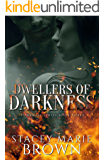 Dwellers of Darkness (Darkness Series Book 3) (English Edition)