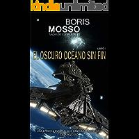 """El oscuro océano sin fin: Saga """"Los Elementales"""" - Libro I"""
