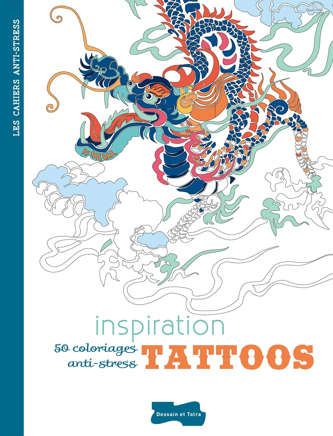 Read Online Inspiration Tattoos 50 coloriages anti stress (French Edition) ebook