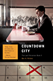 Countdown City: The Last Policeman Book II (Last Policeman Trilogy 2)
