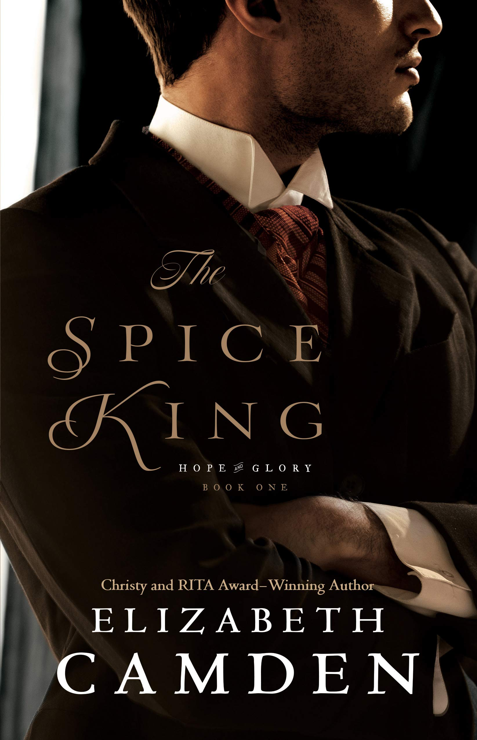 The Spice King (Hope and Glory Book #1) por Elizabeth Camden