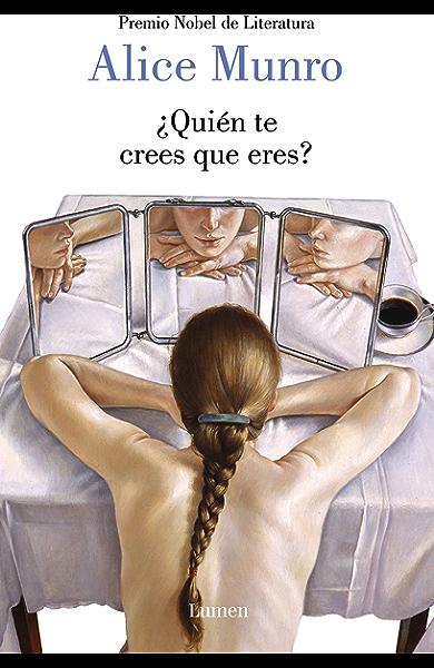 Quién te crees que eres? eBook: Munro, Alice: Amazon.es: Tienda Kindle