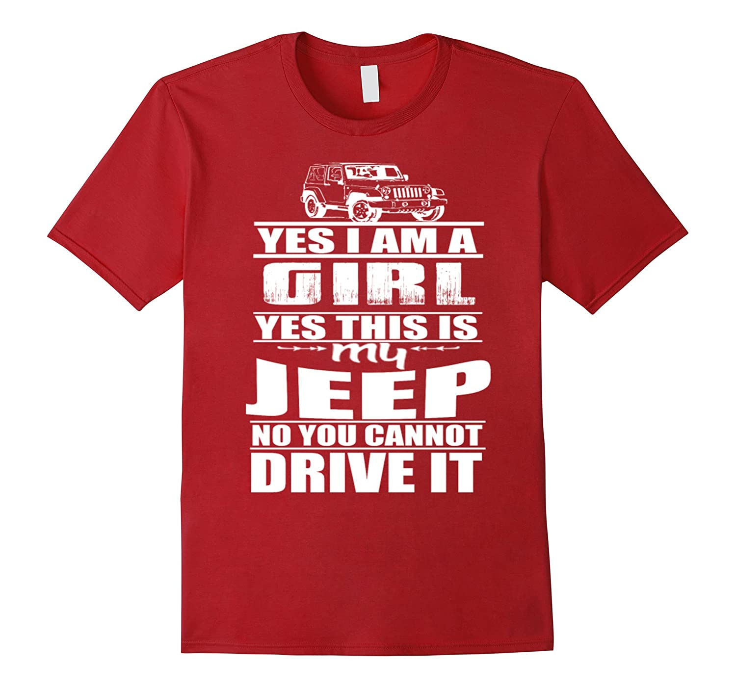 Yes Im A Girl - Yes This Is My Jeep Tee-RT