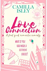 Love Connection: A Feel Good Romantic Comedy (First Comes Love Book 1) Kindle Edition