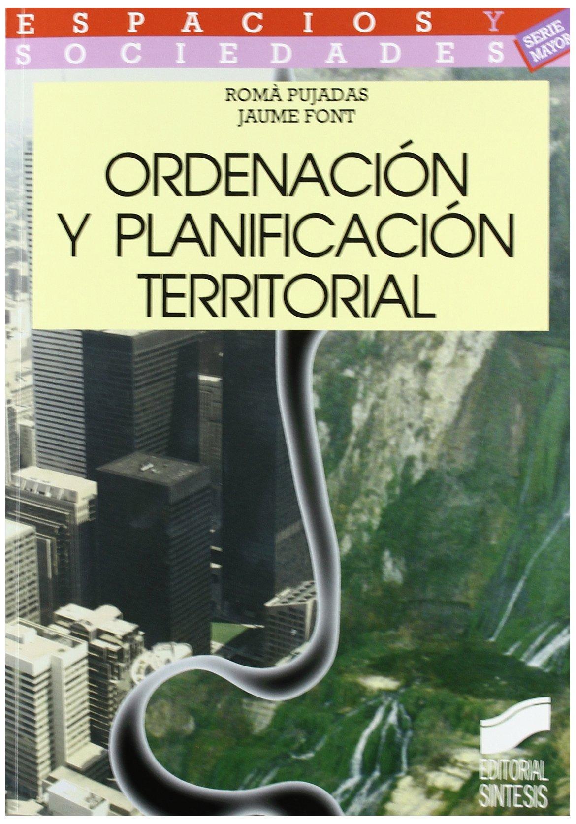 Ordenación y planificación territorial (Espacios y sociedades. Mayor, Band 8)