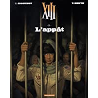 XIII - Nouvelle collection - tome 21 - L'Appât