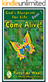 Come Alive (God's Blueprint for Life Book 3)