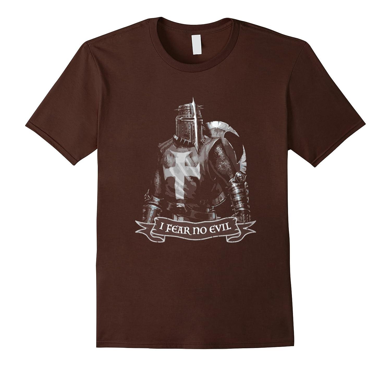 I FEAR NO EVIL - KNIGHT TEMPLAR T shirt-TD