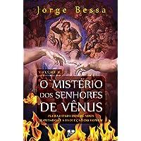 Mistério dos Senhores de Vênus. Pluralidade dos Mundos Habitados e a Evolução do Homem - Volume 2