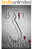 Vampire Bait (The Angler Book 1)