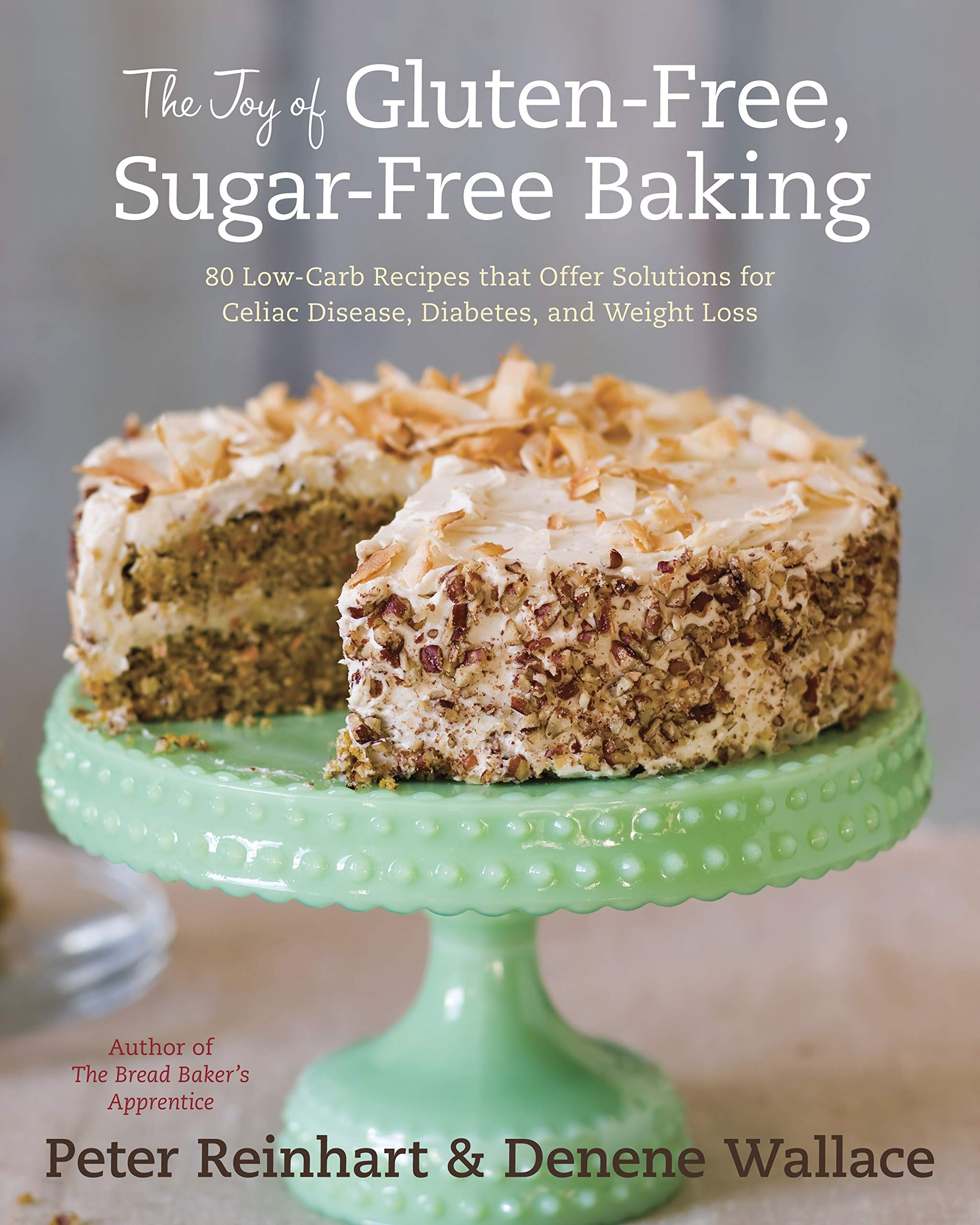 Magnificent The Joy Of Gluten Free Sugar Free Baking 80 Low Carb Recipes Funny Birthday Cards Online Inifodamsfinfo