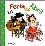 La Feria De Abril (Tradiciones)