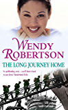 The Long Journey Home: An utterly compelling saga of friendship during war
