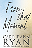 From That Moment (Promise Me Book 2)