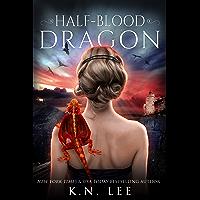 Half-Blood Dragon: A Dragon Shifter Epic Fantasy (Dragon Born Saga Book 1) (English Edition)