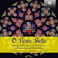 O Rosa Bella-Mass and Chansons
