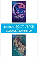 Harlequin Nocturne December 2018 Box Set: This Strange Witchery\Tamed by the She-Wolf