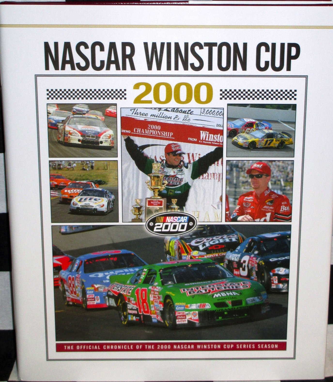 NASCAR Winston Cup 2000: The Official Chronicle of the 2000 NASCAR Winston Cup Series Season