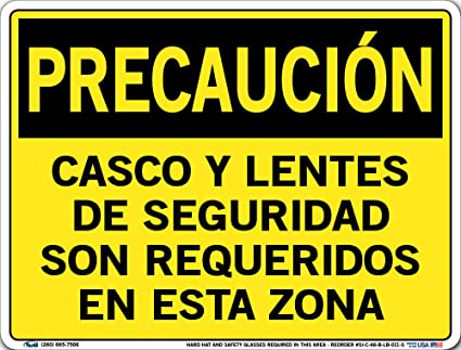 Vestil Spanish Caution Label and Sign SI-C-46 HARD HAT AND SAFETY GLASSES