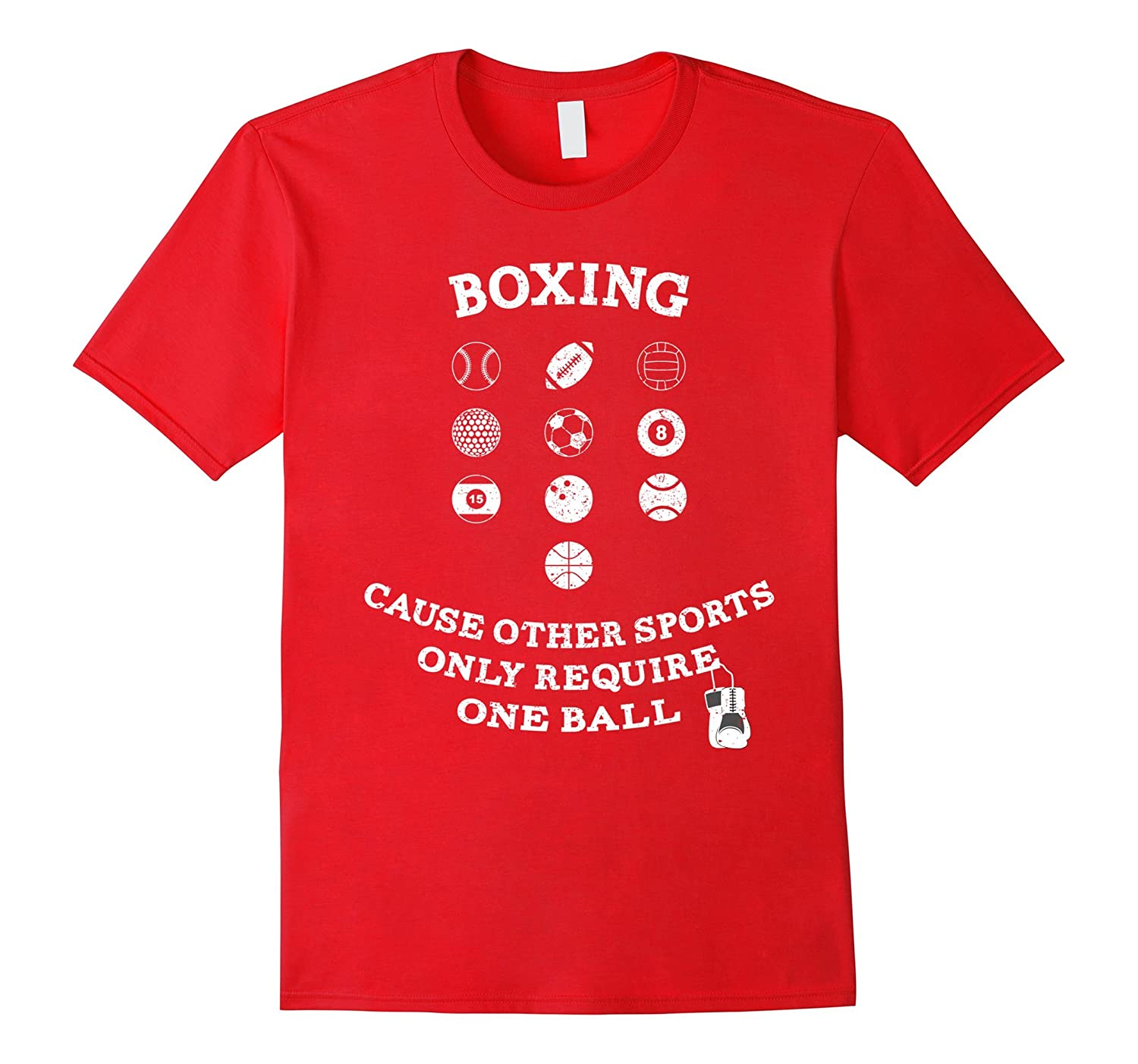 Boxing Cause Other Sports Only Require One Ball T-Shirt-Vaci